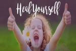 Everyday Ways to Heal Yourself